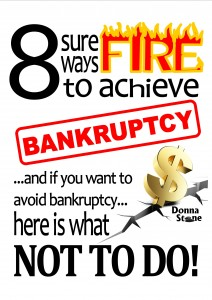 8 sure fire ways to bankruptcy