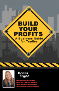 Build Your PRofits A Business Guide for Tradies