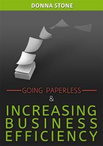 Going Paperless & Increasing Business Efficiency