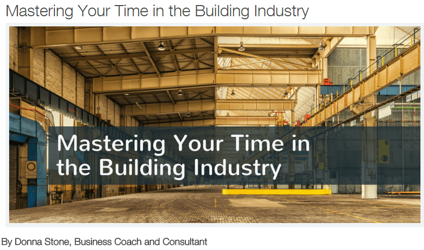Mastering Your Time in the Building Industry