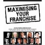Maximising Your Franchise